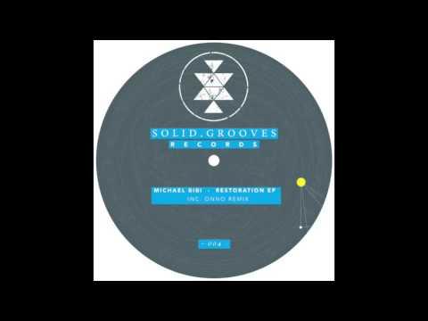 Michael Bibi - Excuse You (ONNO Remix) [SGR004]