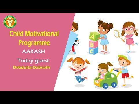 "During Lockdown our Child Motivational Programme ""AAKASH"" , Guest Debduita Debnath, Barasat , Kolkat"
