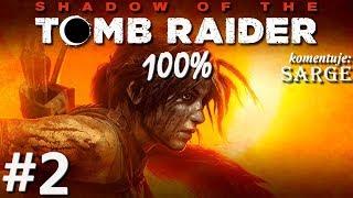 Zagrajmy w Shadow of the Tomb Raider (100%) odc. 2 - Kolega po fachu