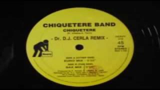 Chiquetere Band, Chiquetere, D.J. Cerla Remix