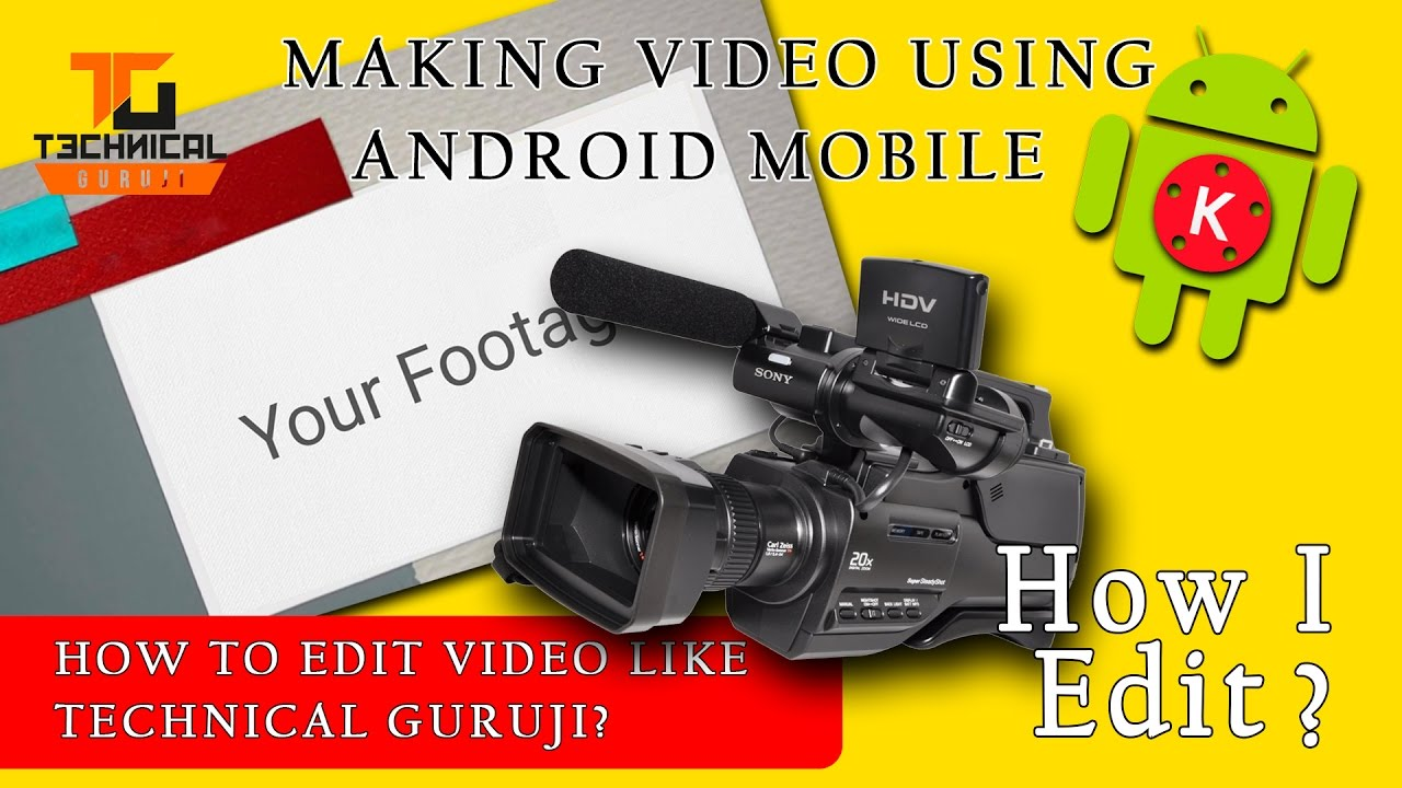 How To Edit Videos Like Technical Guruji Without Pc  Easy Editing Method