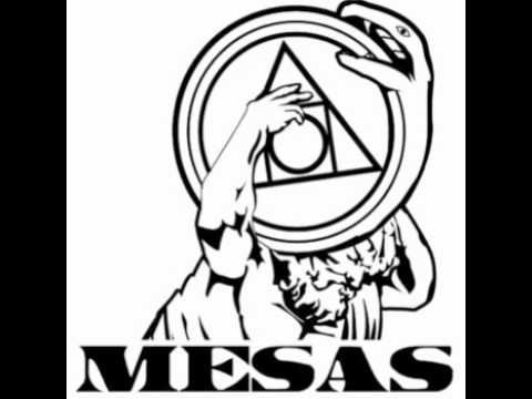 Mesas  - For What It's Worth