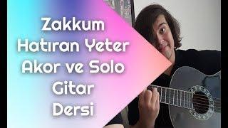 Zakkum - Hatıran Yeter  Solo ve Akor - Gitar Dersi Resimi