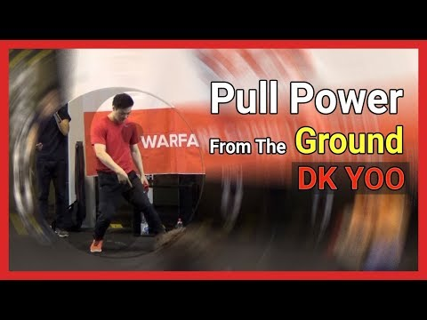 Pull power from the ground - DK Yoo