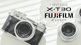 Fuji Guys - FUJIFILM X-T30 - First Look
