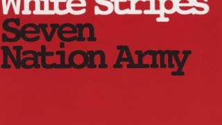 Seven Nation Army 10 HOURS (2016)