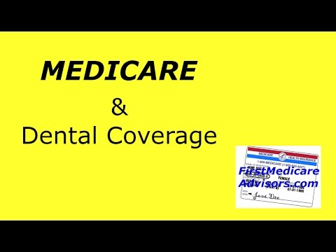 MEDICARE:  Dental, Vision, & Hearing Coverage