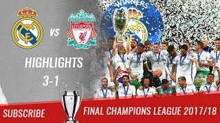 🏆 2017/18 - Final UCL 🏆 Real Madrid vs Liverpool FC 3-1 All Highlights & Goals