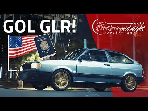 O GOL GLR VAI AOS EUA! Turbo, injetado, reinventado By Deni e Teco Caliendo | FlatOut Midnight