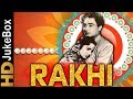 Rakhi 1962 Full Video Songs Jukebox Ashok Kumar Waheeda Rehman Pradeep Kumar Mehmood