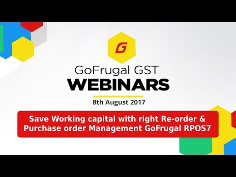 Save Working capital with right Re order & Purchase order Management in GoFrugal RPOS7