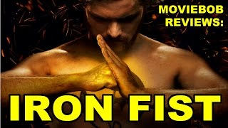 MovieBob Reviews: Iron Fist