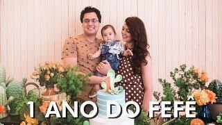 Festa de 1 ano do Fefê | Lia Camargo