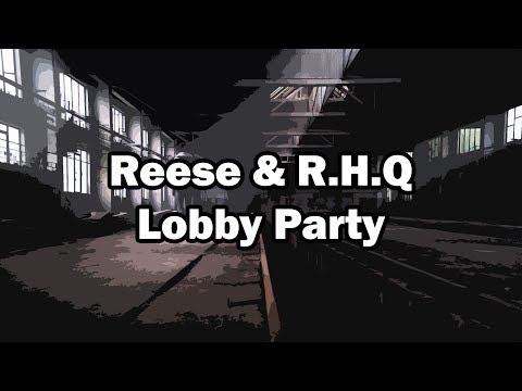 Reese ft Rich Homie Quan - Lobby Party - DJ JD (27HZ 40Hz)