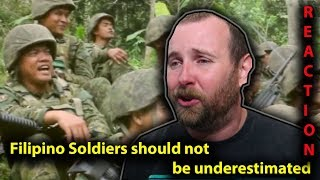 Reasons why Filipino Soldiers should not be underestimated! Reaction and Thoughts.