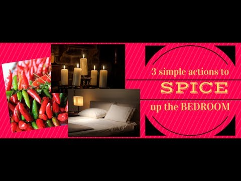 3 Ways Easy Ways To Spice Up Your Bedroom TONIGHT - YouTube