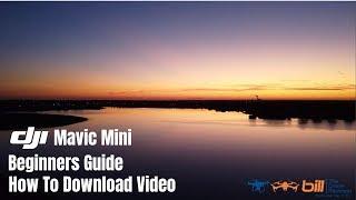 DJI Mavic Mini Beginners Guide How To Download Video