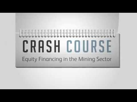 Crash Course - Equity Financing in the Mining Sector