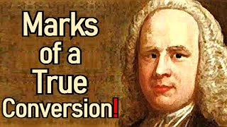 Marks of a True Conversion! - George Whitefield Sermon thumbnail