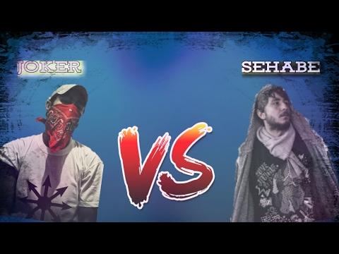 JOKER VS SEHABE ATIŞMALARI 2017