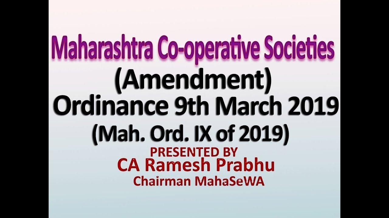The Maharashtra Co-operative Societies (Amendment) Ordinance, 9 March 2019