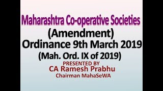 The Maharashtra Co-operative Societies (Amendment) Ordinance, 9 March 2019
