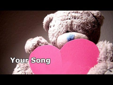 Elton John - Your Song Lyrics (Happy Valentine's Day)