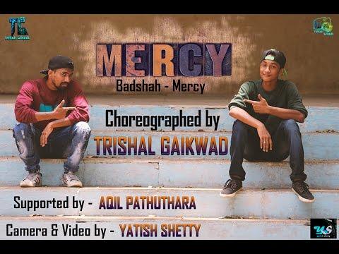 Mercy - Badshah | Official Dance Video | Choreographed by Trishal Gaikwad