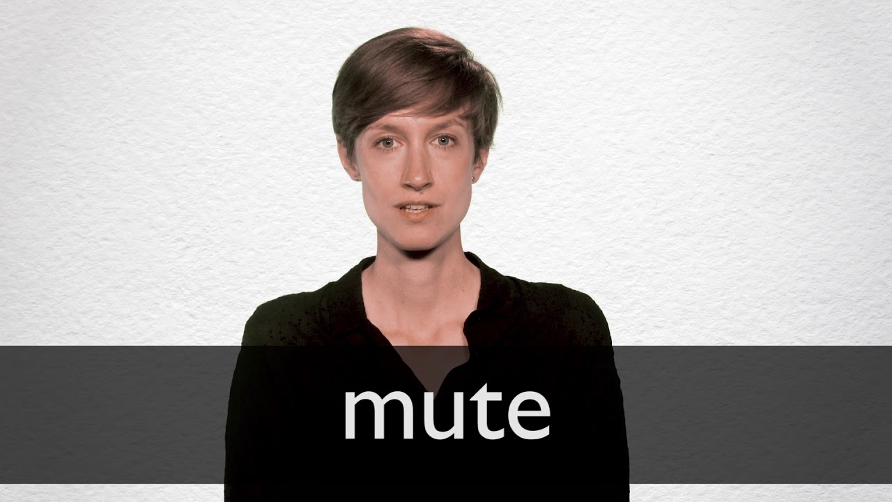 How to pronounce MUTE in British English