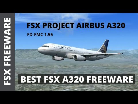 FSX PROJECT AIRBUS A320 REVIEW - WORLDS BEST A320 FREEWARE