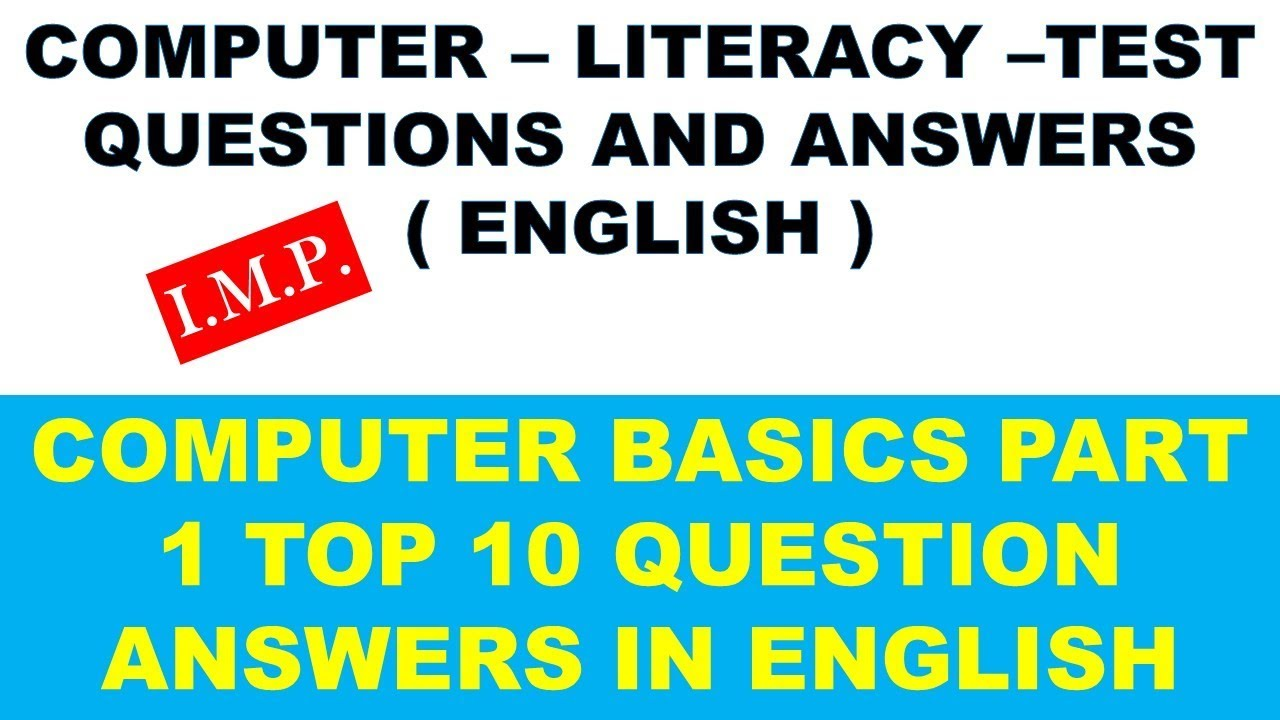 COMPUTER BASICS TOP 10 QUESTION ANSWERS FOR COMPUTER LITERACY TEST ENGLISH