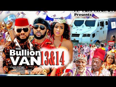 Download BULLION VAN SEASON 13&14 FINALE(Trending Movie)YUL EDOCHIE 2021 Latest Nigerian Nollywood Movie 720p