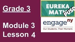 Eureka Math Grade 3 Module 3 Lesson 4 (updated)