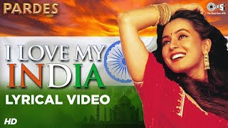 I Love My India Lyrical - Pardes | Sharukhan, Amrish Puri, Mahima Chaudhary | Hariharan, Kavita