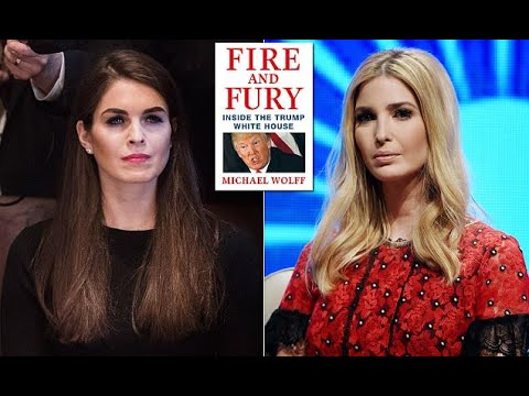 Wolff book: Hope Hicks is his daughter and Ivanka his wife