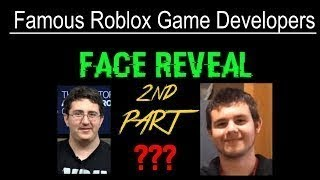 Face Reveal of The Most Famous ROBLOX Developers 2 (Badcc, Alexnewtron & more)