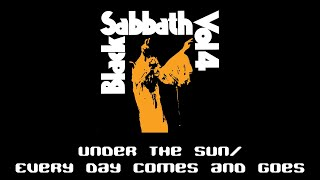 Black Sabbath - Under the Sun / Every Day Comes and Goes (lyrics)