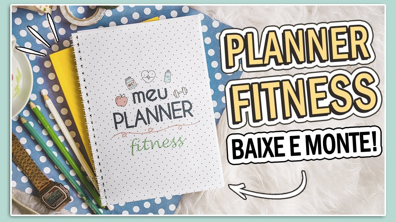 DIY: PLANNER 2019 FITNESS PARA DOWNLOAD | DAYANE NASCIMENTO
