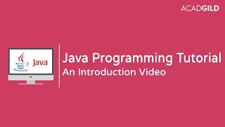 Java Tutorial for Beginners 2017 | Introduction to Java Technology 2017 | Java Training 2017