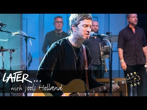 Noel Gallagher's High Flying Birds - Wandering Star (Later... With Jools Holland)