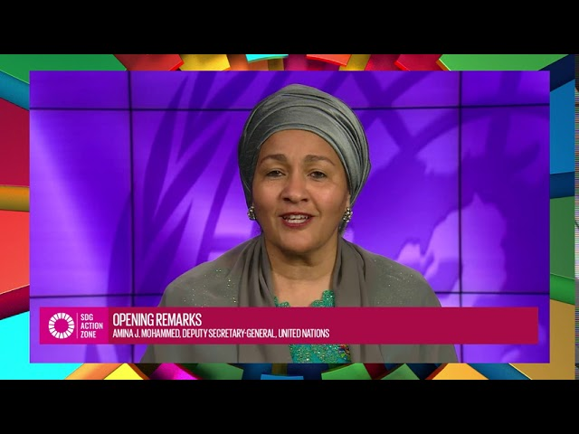 Amina J. Mohammed, UN Deputy Secretary-General, welcomes everyone to the SDG Action Zone!