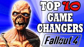 Fallout 4 Top 10 GAME CHANGING Mods