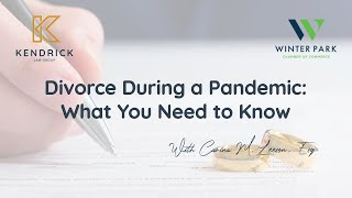 Divorce During a Pandemic: What You Need to Know | Carina Leeson | Kendrick Law Family Division