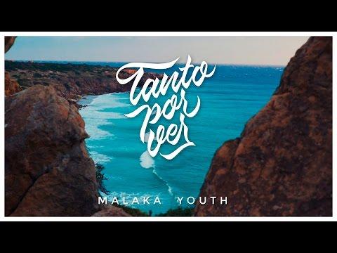 Malaka Youth - Tanto por Ver (2017)