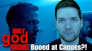 Only God Forgives BOOED at Cannes?!