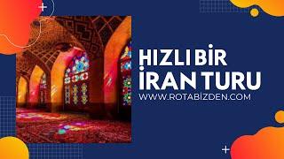 İran- Tebriz - İsfehan - Şiraz