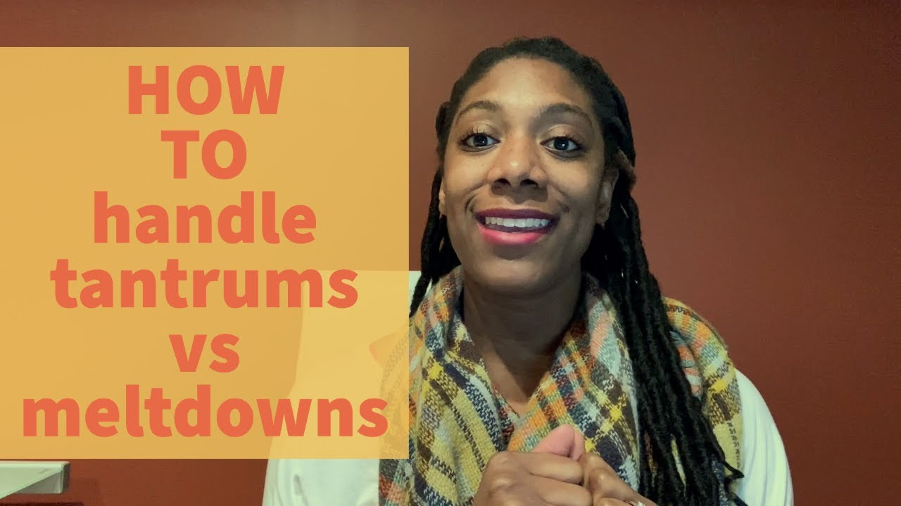 Why It's Important to Know the Difference Between Tantrums & Meltdowns