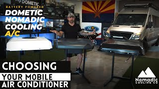 Choosing your D/C Powered A/C l Dometic RTX 2000 l Nomadic Cooling