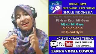 Koi Mil Gaya Karaoke Tanpa Vocal Cowok Duet Bareng Priya Dhavani