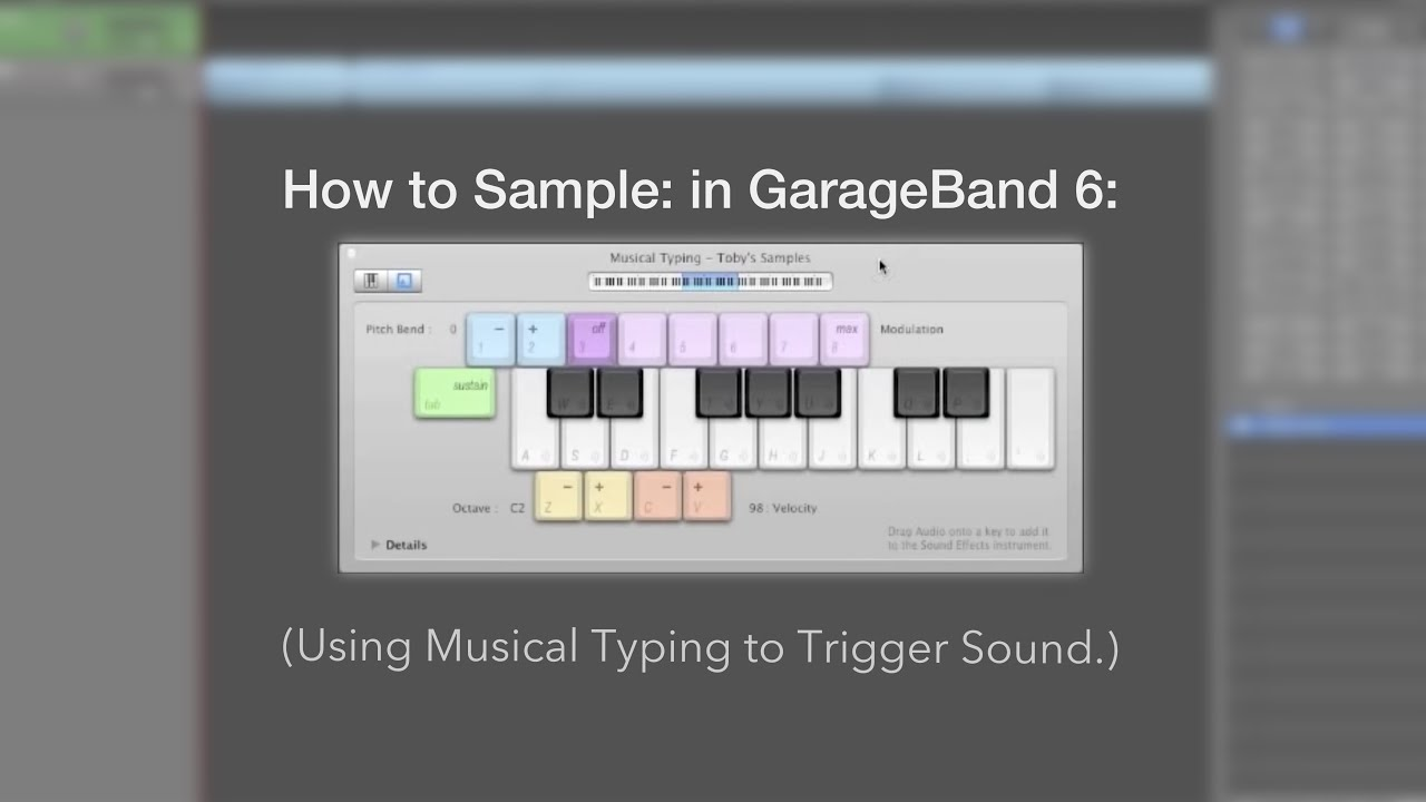 How to sample: using Musical Typing in GarageBand 6 - YouTube